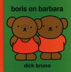 Dick Bruna Boris en Barbara