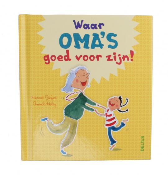 Deltas prentenboek Waar Oma's goed voor zijn!