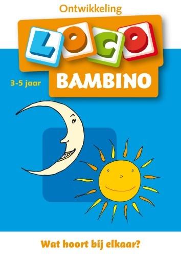 Loco Bambino: Wat Hoort Bij Elkaar 3 5 Jaar