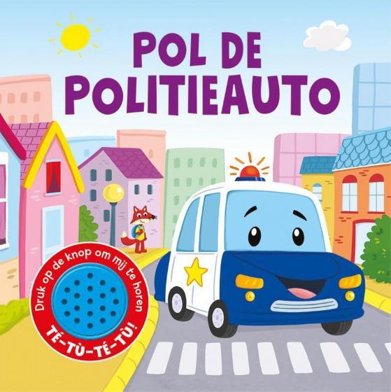 Rebo productions pol de politieauto kinderboekté tú té tú! druk op de knop om mij te horen. als suus schaap ...